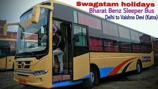 Indo Canadian (Swagatam holidays)Bharat Benz Sleeper Bus | Delhi to Katra || buses Dream Chaser||
