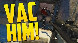 MY FRIEND NEEDS VAC BAN - CS GO Funny Moments in Competitive