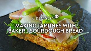 Crimson TV Ep 6: Making Tartines with Sourdough Bread
