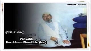 Yahyalılı Hacı Hasan Efendi Hz. (k.s.) - Kalp, Ruh, Sır, Hafi, Ahfa Derslerini Anlatıyor...!