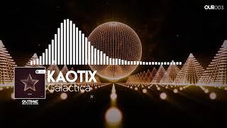 Kaotix - Galactica