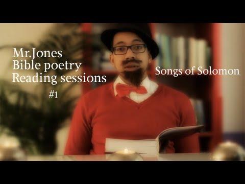Song of Solomon - Mr.Jones Bible Poetry reading sessions #1