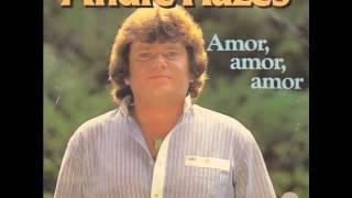 Andre Hazes - Amor, Amor, Amor