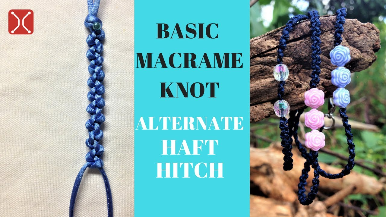 Macrame Basic Knotthe Alternating Haft Hitch And How To Apply To Make A  Macrame Bracelet