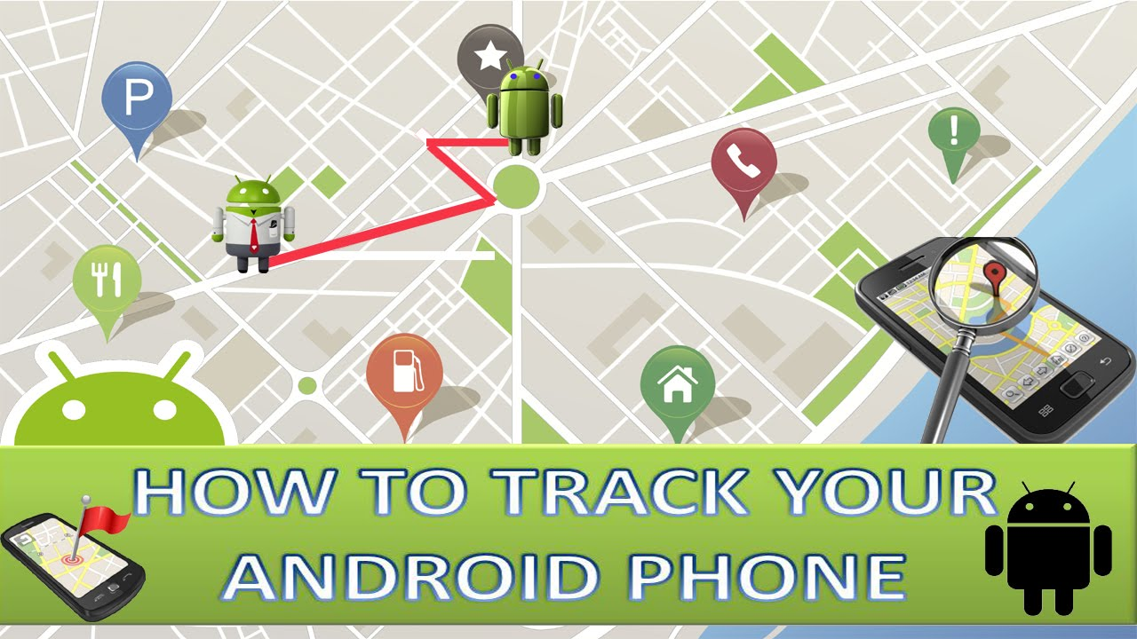 Ways to track the location of an Android phone?