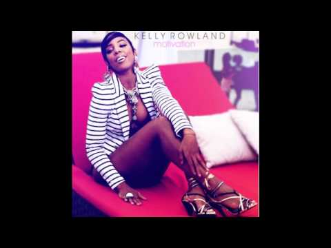 Motivation- Kelly Rowland ft. Lil Wayne [Radio Edit]
