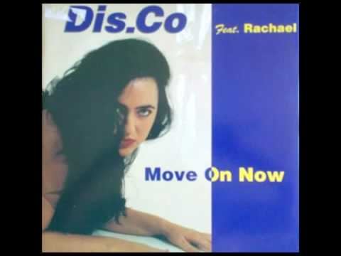Dis.Co Feat. Rachel - Move On Now
