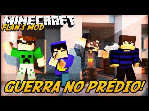 Minecraft: GUERRA NO PRÉDIO! (Flan's Mod)