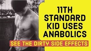 11th Standard boy uses anabolics | Paid the price