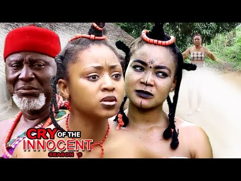 Cry Of The Innocent Season 6 - 2017 Latest Nigerian Nollywood Movie