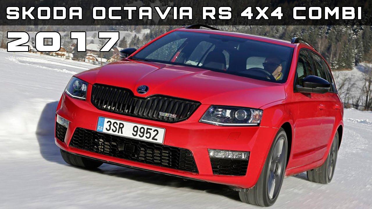 2017 Skoda Octavia Review Specs And Price >> 2017 Skoda Octavia Rs 4x4 Combi Review Rendered Price Specs