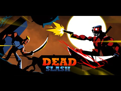 [Official Trailer] DeadSlash - Run and gun