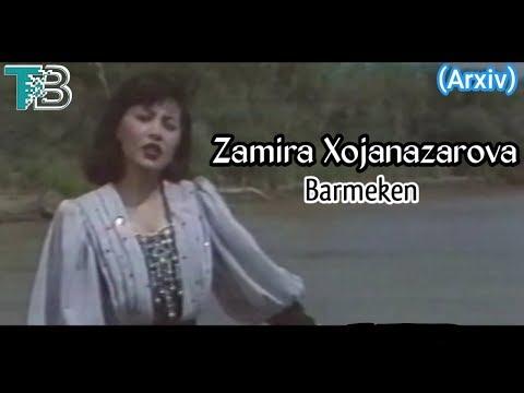 Zamira Xojanazarova - Barmeken (Arxiv)