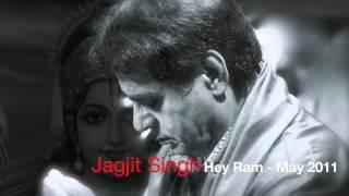 Jagjit Singh Live In Europe 2011 - Hey Ram..