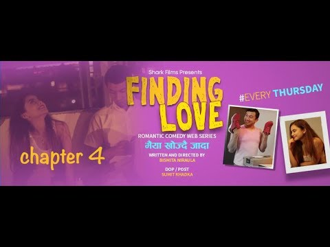 New Nepali Webseries | Finding Love | Episode 4