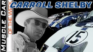 Shelby American Documentary - Muscle Car Of The Week Video Episode 339