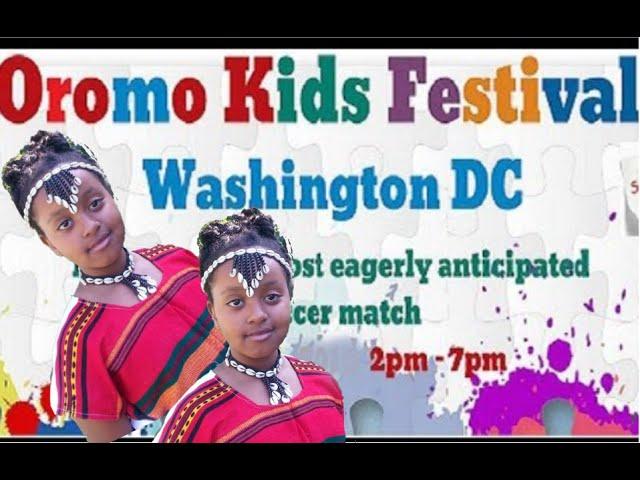 Oromo Kids Festival 2016                                      Washington, DC