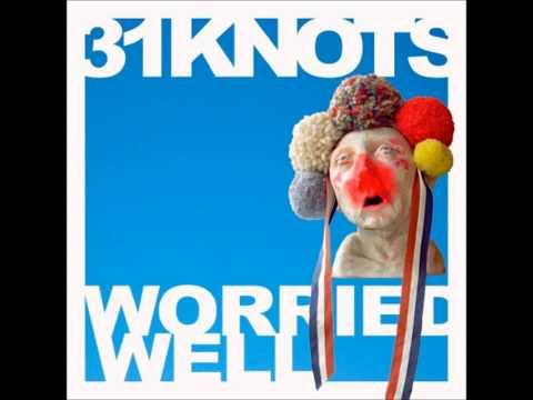31Knots - Strange Kicks