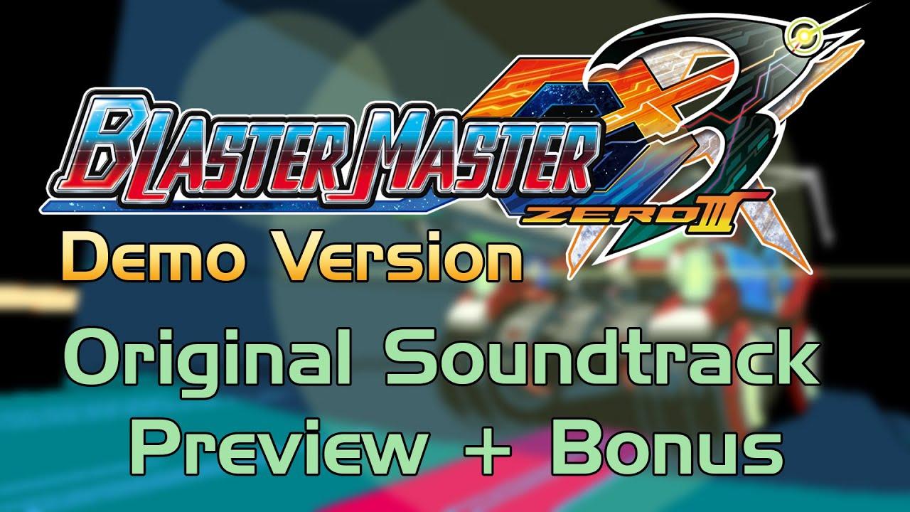 Blaster Master Zero 3 Demo - Original Soundtrack Preview + Bonus Trilogy Theme Arrangement