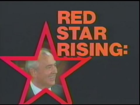 ABC News - Red Star Rising: The Dawn of the Gorbachev Era