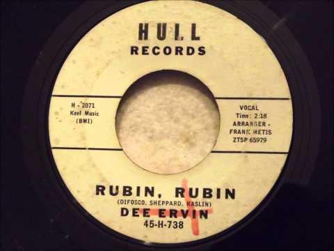 Dee Ervin - Rubin, Rubin - Ultra Rare Teen/Doo Wop Sound