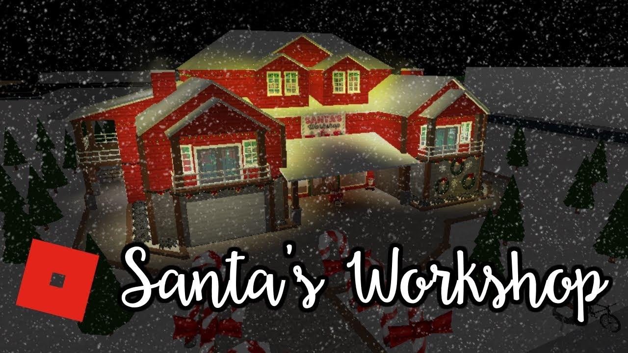 Welcome To Bloxburg Santa S Workshop Speed Build Youtube