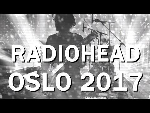 Radiohead - Live in Oslo, Norway [AUDIO] | 06.06.2017 (Night 1)