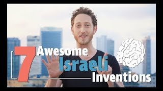 Changing the World - 7 Israeli Inventions