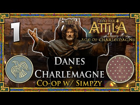 Total War: Attila - Age of Charlemagne - Danes + Charlemagne Co-op w/ Simpzy #1