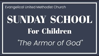 EUMC 2020 Sunday School for Children The Armor of God