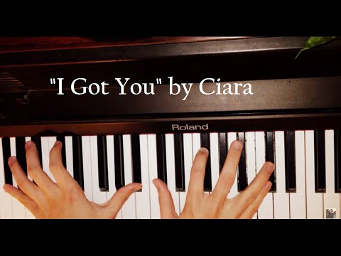 Chords for I Got You - Ciara - Piano Cover Version With Free