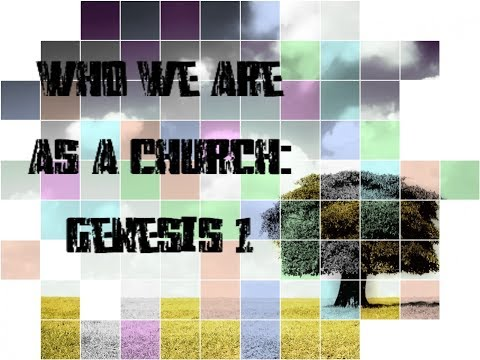 Who we are as a Church: Genesis 1
