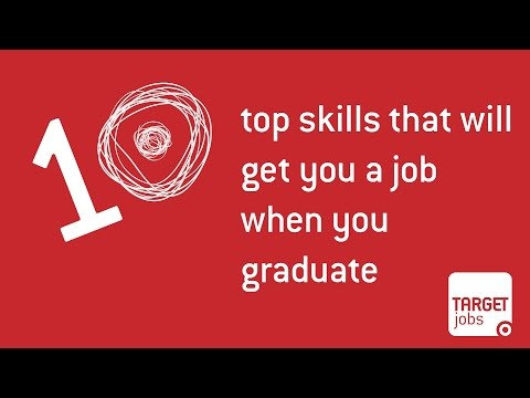 10 Top Skills That Will Get You A Job When You Graduate