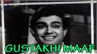 Gustakhi Maaf ,1969 | Hindi Movie | Sanjeev Kumar, Sujit Kumar, Tanuja | Hindi Classic Movies