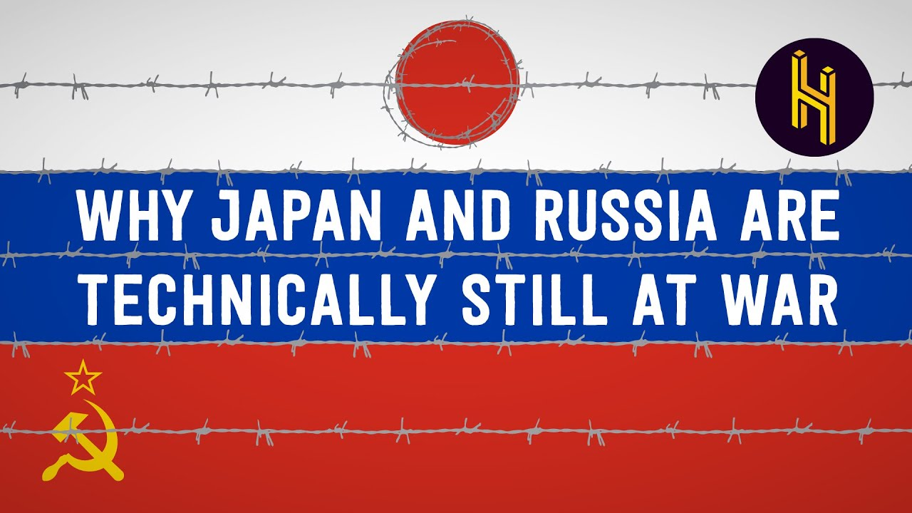 Why Japan and Russia are Technically still fighting WWII