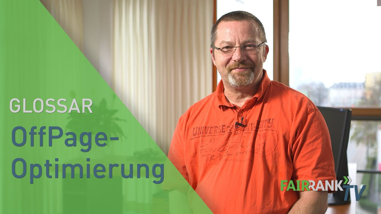 OffPage-Optimierung | FAIRRANK TV - Glossar