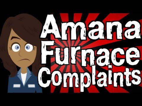 Amana Furnace Complaints - YouTube