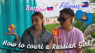 How to court a Russian girl? | Filipino dating Russian | Interracial relationships (tips and tricks)
