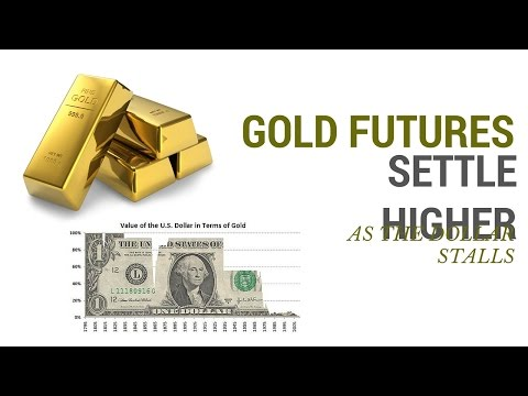 Gold Futures Settle Higher as Highflying Dollar Stalls