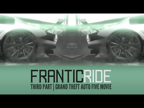 Frantic Ride 3 | GTA: Five Movie - SK/ENG