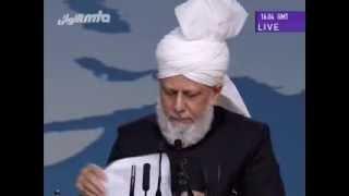 Second Day Address by Hazrat Mirza Masroor Ahmad - Jalsa Salana UK 2013