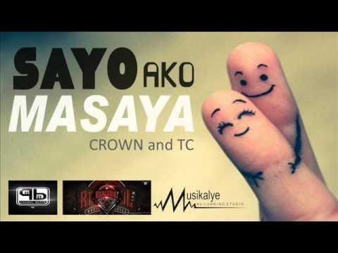 Sayo ako masaya - Crown and Tc [ProwelBeats]