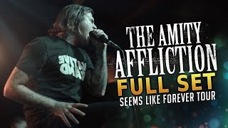 The Amity Affliction - Full Set #2 LIVE! Seems Like Forever Tour