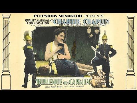 """Charlie Chaplin's """"Burlesque On Carmen"""" (1915)"""