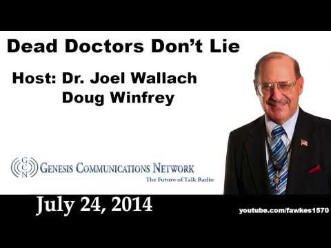 Dead Doctors Don't Lie Radio Show 07/24/14 [Commercial Free]