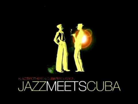 Klazz Brothers & Cuban Percussion - Mambo Influenciado