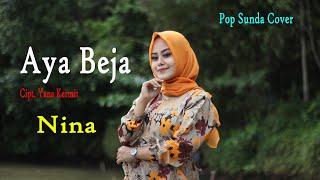 Download lagu AYA BEJA (Dety Kurnia) - NINA (Cover Pop Sunda)