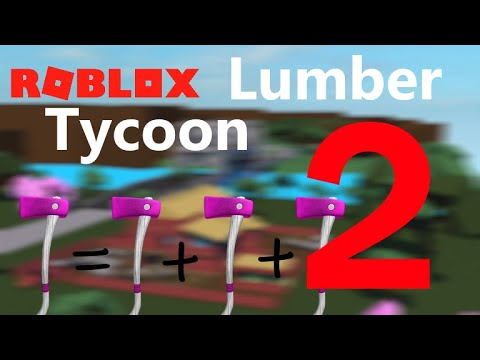 How to duplicate axes in lumber tycoon 2 | Doovi