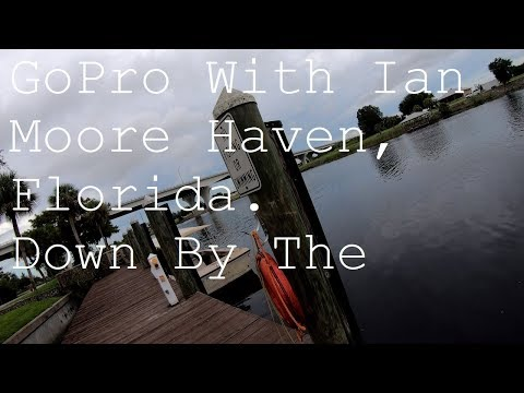 Gopro with Ian. Down by the river, Moore Haven, Florida. Gopro 7 Black. Vlog Florida Vlog