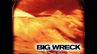 Watch Big Wreck Oh My video